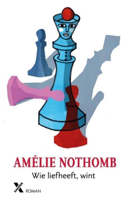 Amelie Nothomb - Wie liefheeft wint.jpg
