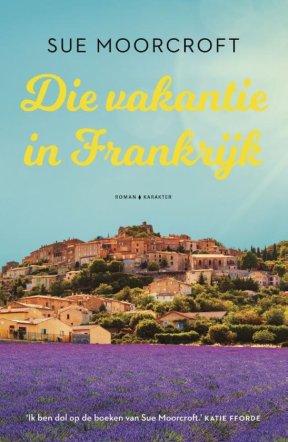Sue-Moorcroft-Die-vakantie-in-Frankrijk-1